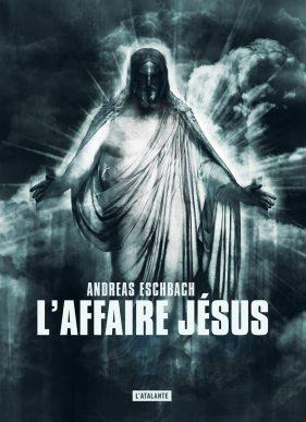 affaire-jesus-andreas-eschbach-roman